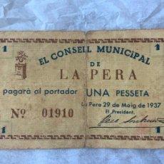 Billetes españoles: BILLETE LOCAL CONSELL MUNICIPAL DE LA PERA UNA PESSETA 1937. Lote 211721631