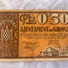 Billetes españoles: BILLETE LOCAL AJUNTAMENT DE GIRONA 50 CTS 1937. Lote 211721919