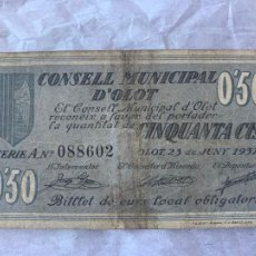 Billetes españoles: BILLETE LOCAL CONSELL MUNICIPAL D´OLOT 50 CTS 1937. Lote 211722070