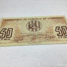 Billetes españoles: BILLETE LOCAL - 50 CENTIMS - AJUNTAMENT DE CORNELLA DE LLOBREGAT - ORIGINAL. Lote 224306805