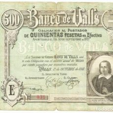 Billetes españoles: BANCO DE VALLS (TARRAGONA), 1911. RARO BILLETE-OBLIGACION AL PORTADOR DE 500 PESETAS. LOTE 1601. Lote 243455110