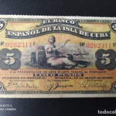 Billetes españoles: 5 PESOS DE 1896... BANCO DE ESPAÑA EN CUBA....MUY BONITO.......EL DE LAS FOTOS. Lote 263207690