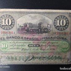 Billetes españoles: 10 PESOS DE 1896... BANCO DE ESPAÑA EN CUBA....MUY BONITO.......EL DE LAS FOTOS. Lote 263207830