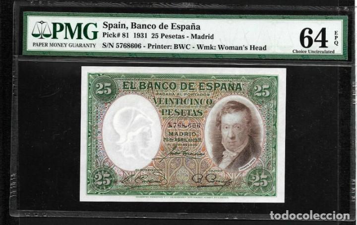 25 PESETAS 1931 SIN SERIE CERTIFICADO POR PMG64 EPQ UNC (Numismática - Notafilia - Billetes Españoles)