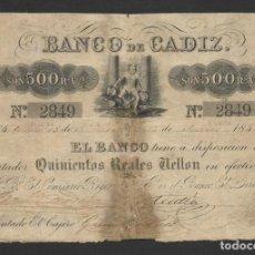 Billetes españoles: 500 REALES VELLON BANCO DE CADIZ 1ª EMISION 1847. Lote 264309692