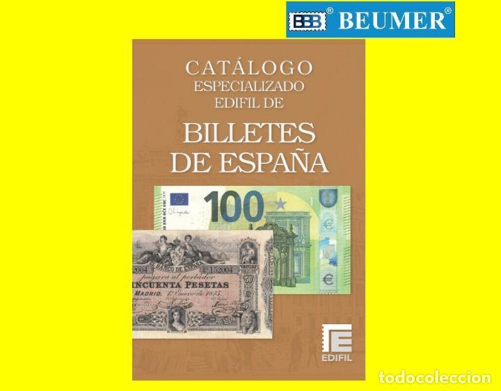 CATÁLOGO BILLETES ESPECIALIZADO.EDIFIL.EDICIÓN 2021 A TODO COLOR. NOVEDAD EDITORIAL ! (Numismática - Notafilia - Billetes Españoles)