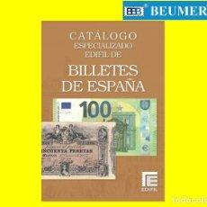 Billetes españoles: CATÁLOGO BILLETES ESPECIALIZADO.EDIFIL.EDICIÓN 2021 A TODO COLOR. NOVEDAD EDITORIAL !. Lote 274580528