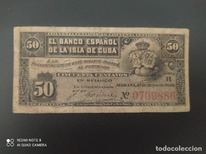 50 CENTAVOS DE PESO DE 1896....BANCO DE ESPAÑA EN CUBA.......ES EL DE LAS FOTOS (Numismática - Notafilia - Billetes Españoles)