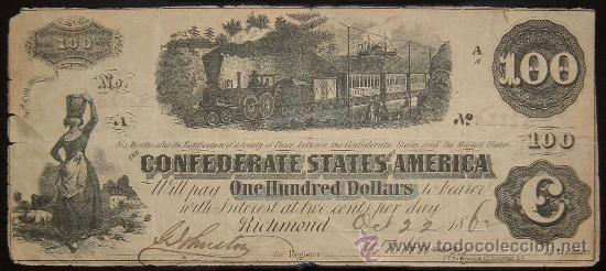ESTADOS UNIDOS - GUERRA DE SECESIÓN: BILLETE DE 100 DÓLARES ESTADOS CONFEDERADOS DE AMÉRICA (1862) (Numismática - Notafilia - Billetes Extranjeros)