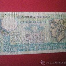 Billetes extranjeros: BILLETE DE ITALIA-500 LIRAS-1974-.. Lote 36012211