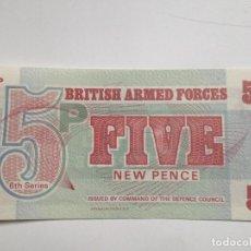Billetes extranjeros: BILLETE FUERZAS ARMADAS BRITÁNICAS. 5 PENIQUES. 1972. SIN CIRCULAR. Lote 63138696