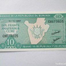 Billetes extranjeros: BURUNDI * 10 FRANCOS 2007 * S/C. Lote 76746535