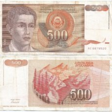 Banconote internazionali: YUGOSLAVIA 500 DINARA 1991 PICK 109. Lote 90387184