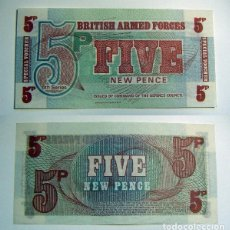 Billetes extranjeros: BILLETE BRITISH ARMED FORCES FIVE NEW PENCE PLANCHA. Lote 99880795