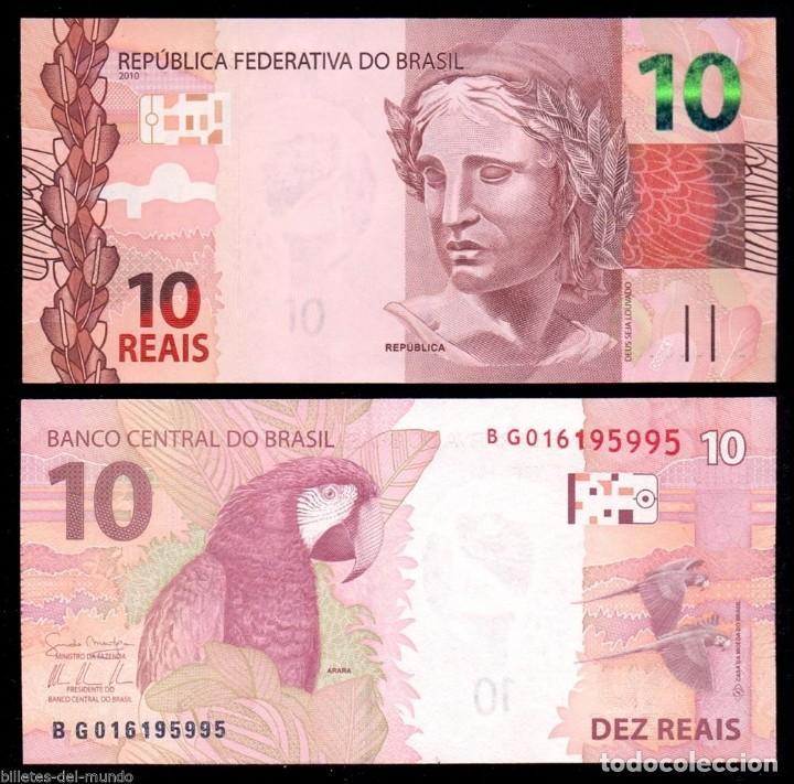 BILLETE DE AMERICA DE SUR BRASIL 10 REAIS AÑO 2010 SIN RCULAR-UNC- P-254 (Numismática - Notafilia - Billetes Extranjeros)