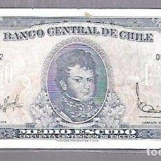 Billetes extranjeros: BILLETE. BANCO CENTRAL DE CHILE. MEDIO ESCUDO. 50 CENTESIMOS DE ESCUDO.. Lote 114955759