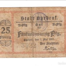 Billetes extranjeros: BILLETE DE 25 PFENNIG (PENIQUES) DE OHRDRUF (ALEMANIA) DE 1917. RC. (BE94). Lote 119958815