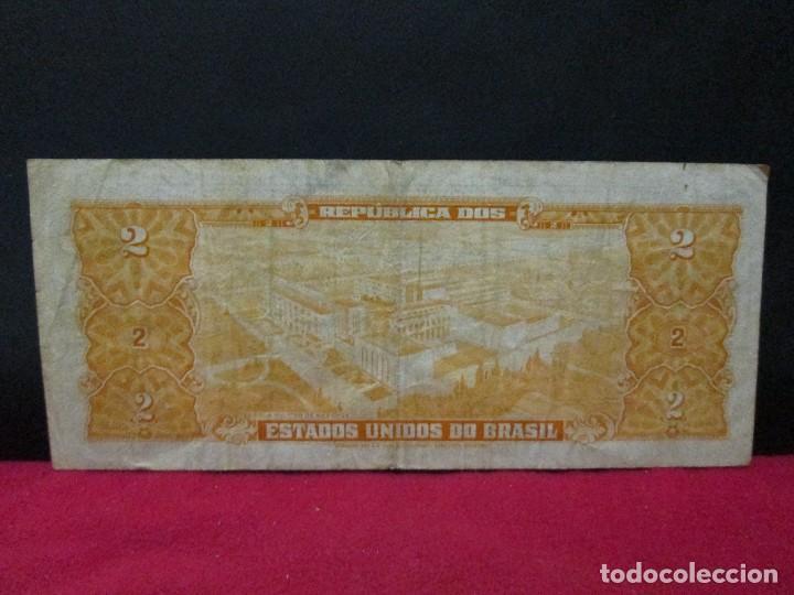 Billetes extranjeros: 2 CRUZEIROS BRASIL AÑOS 60 - Foto 2 - 120824707