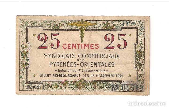BILLETE LOCAL DE 25 CÉNTIMOS DE SYNDICATS COMMERCIAUX DES PYRÉNÉES-ORIENTALES DE FRANCIA. (BE145) (Numismática - Notafilia - Billetes Extranjeros)