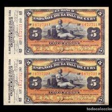 Billetes extranjeros: ESPAÑA COLONIAL CUBA PAREJA CORRELATIVA CON MATRIZ COMPLETA 5 PESOS 1897 PICK 48C SC- AUNC. Lote 140399026