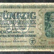 Billetes extranjeros: BILLETE CIRCULADO DE 50 KARBOWANEZ, OCUPACION DE UCRANIA POR EL TERCER REICH ALEMAN. Lote 142627214