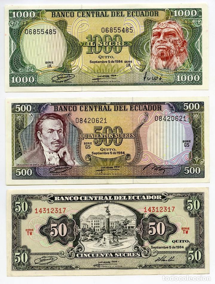 ECUADOR, 1000, 500 Y 50 SUCRES DE 1984. SIN CIRCULAR (Numismática - Notafilia - Billetes Extranjeros)
