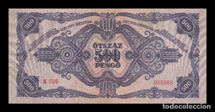 Billetes extranjeros: HUNGRIA 500 PENGO 1945. PICK 117a. BC+ - Foto 2 - 146622230