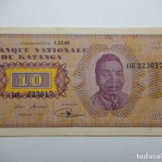 Billetes extranjeros: BILLETE. BANQUE NATIONALE DU KATANGA. 10 FRANCS. 1/12/1960.. Lote 150706282
