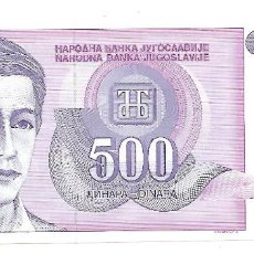 Billetes extranjeros: YUGOSLAVIA 500 DINARA 1992. SIN CIRCULAR. Lote 155816350