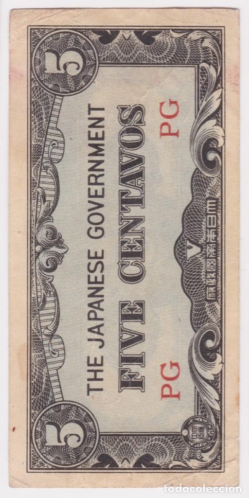 Billetes extranjeros: Filipinas ( Ocupación Japonesa ) : 5 Centavos ND ( 1942 ) EBC - Foto 2 - 163561474