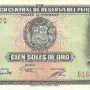 Billetes extranjeros: 100 SOLES DE ORO, 2 DE OCTUBRE DE 1975, PERU, SIN CIRCULAR UNC. Lote 166603250