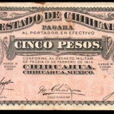 Billetes extranjeros: MEJICO - MEXICO - EL ESTADO DE CHIHUAHUA - 5 PESOS 1915. Lote 173922955