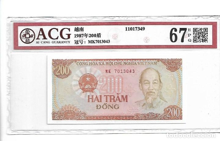 1987 VIET NAM 200 DONG, CERTIFICADO ACG 67 EPQ (Numismática - Notafilia - Billetes Internacionales)