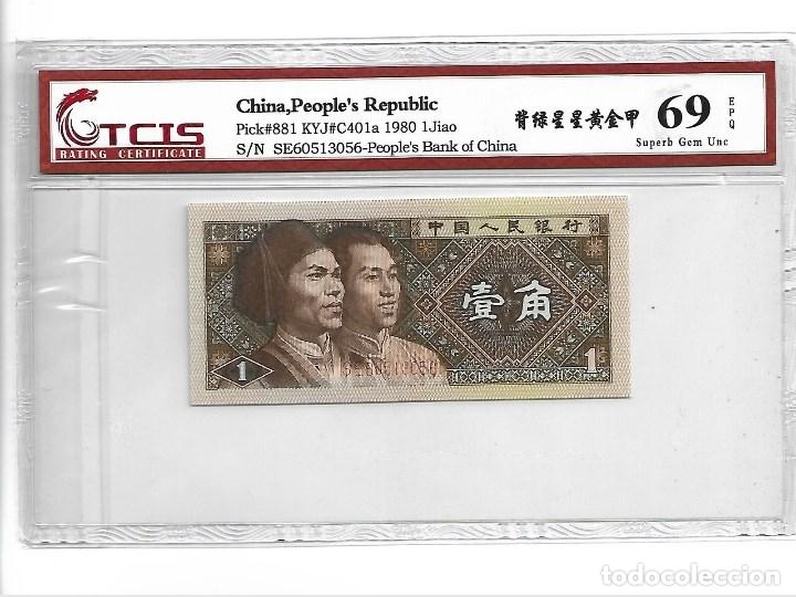 1980 CHINA 1 JIAO, CERTIFICADO T CIS 69 EPQ (Numismática - Notafilia - Billetes Internacionales)