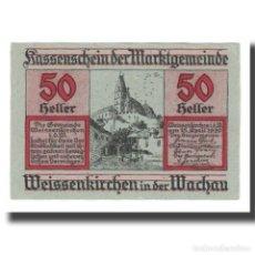 Billetes extranjeros: BILLETE, AUSTRIA, WEISSENKIRCHER IN DER WACHAU, 50 HELLER, TEXTE 7, 1920. Lote 192099553