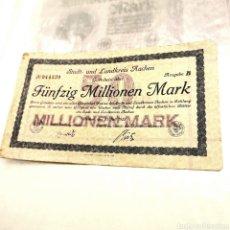 Billetes extranjeros: ALEMANIA, LANDKREIS AACHEN, 50 MILLONES DE MARK 1923. Lote 195240263