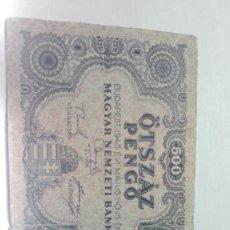 Billetes extranjeros: 199-BILLETE DE 500 PENGO AÑO 1945 DE HUNGRIA, ESTADO CIRCULADO . Lote 195267040
