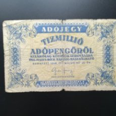 Billetes extranjeros: HUNGRÍA 1946. 10.000.000 DIEZ MILLONES. TIZMILLIÓ ADÓPENGÖRÖL. Lote 197662180
