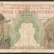 Billetes extranjeros: INDOCHINA FRANCESA. 200 PIASTRES = 200 RIELS (1953). PICK 98. EMISION DE CAMBOYA.. Lote 205777648