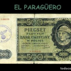 Billetes extranjeros: POLONIA BILLETE CLASICO ORIGINAL 500 ZLOTYC AÑO 1940 CON SELLO VIOLETA ESVASTICA DE LA ALEMANIA NAZI. Lote 209807252