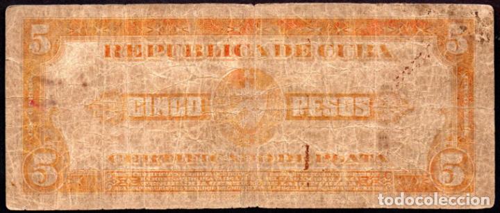Billetes extranjeros: CUBA - 5 PESOS CERTIFICADO DE PLATA - 1934 - FECHA ESCASA - Foto 2 - 214082112
