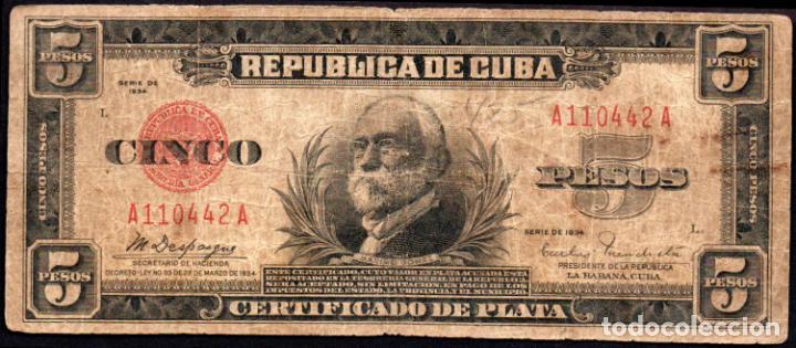CUBA - 5 PESOS CERTIFICADO DE PLATA - 1934 - FECHA ESCASA (Numismática - Notafilia - Billetes Extranjeros)