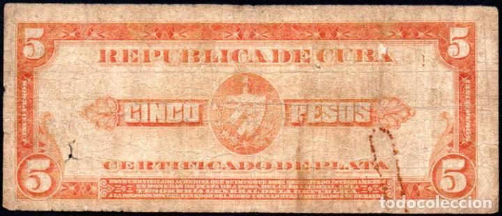 Billetes extranjeros: CUBA - 5 PESOS CERTIFICADO DE PLATA - 1936 A - FECHA ESCASA - Foto 2 - 214082347