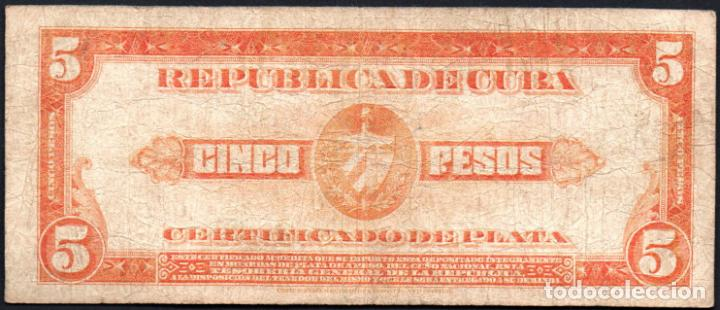 Billetes extranjeros: CUBA - 5 PESOS CERTIFICADO DE PLATA - 1936 A - FECHA ESCASA - Foto 2 - 214082538