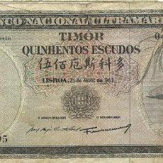 Billets internationaux: 500 ESCUDOS - TIMOR - 1963 - RARA - 048495 - FOTOS. Lote 243215345