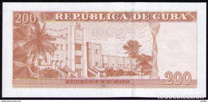 Billetes extranjeros: CUBA 2010 200 PESOS REMPLAZO PLANCHA SC-UNC PICK130AR - Foto 2 - 244816390