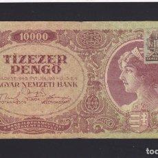 Billets internationaux: HUNGRIA - 10.000 PENGO DE 1945. Lote 246452145