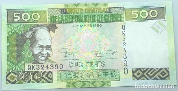 BILLETE REPÚBLICA DE GUINÉE. GUINEA. 2015. 500 FRANCOS. SC. SIN CIRCULAR. POSIBILIDAD CORRELATIVOS (Numismática - Notafilia - Billetes Internacionales)
