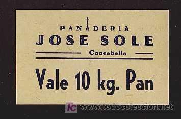 VALE DE 10 KGS. DE PAN DE PANADERIA JOSE SOLE DE CONCABELLA (LLEIDA) (POST GUERRA CIVIL) (Numismática - Notafilia - Billetes Locales)
