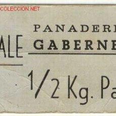 Billetes locales: VALE 1/2 KG DE PAN PANADERIA GABERNET. Lote 1720987